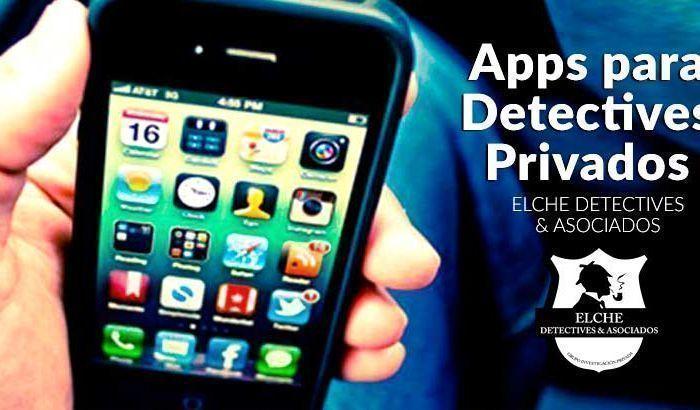 Apps para detectives privados. Blog de Elche detectives & Asociados