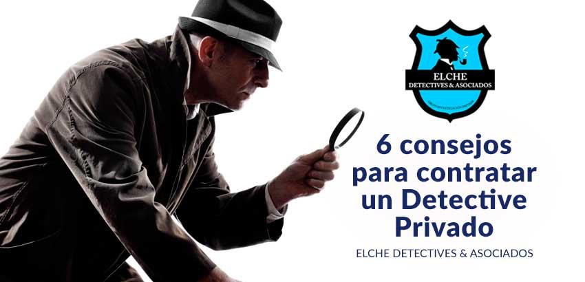 6 Consejos para contratar un detective privado