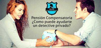 Pensión Compensatoria. ¿Como puede ayudarte un detective?