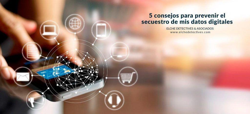 Consejos de como prevenir el secuestro de datos digitales